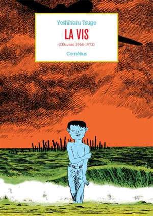 Oeuvres. Volume 2, La vis (oeuvres 1968-1972)