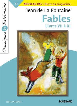 Fables : livres VII à XI : nouveau bac
