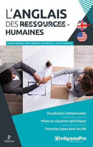 L'anglais des ressources humaines : vocabulaire indispensable, mises en situation spécifiques, formules types pour les RH
