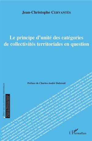 Le principe d'unité des catégories de collectivités territoriales en question
