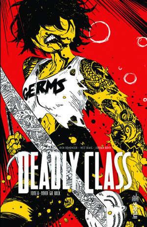 Deadly class. Volume 8, Never go back
