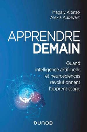 Apprendre demain : quand intelligence artificielle et neurosciences révolutionnent l'apprentissage