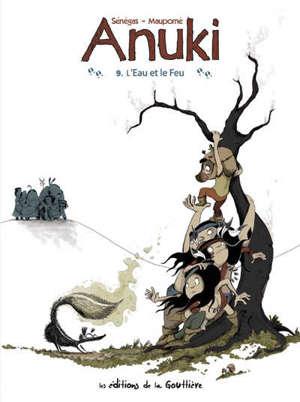 Anuki. Volume 9, L'eau et le feu