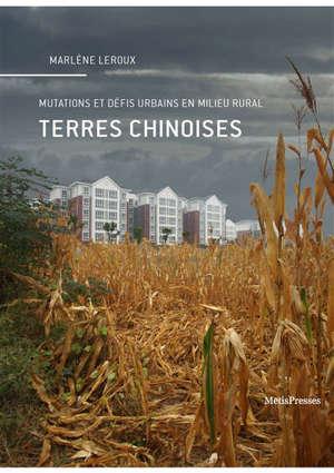 Terres chinoises : mutations et défis urbains en milieu rural