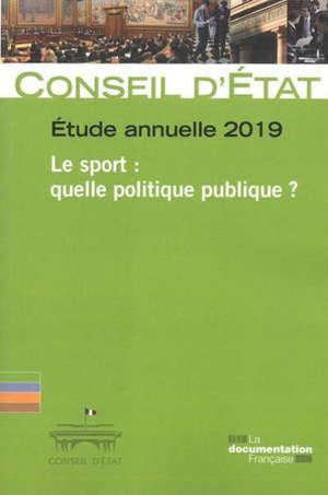 Le sport : quelle politique publique ? : étude annuelle 2019
