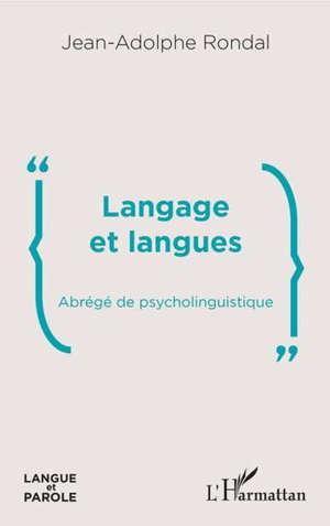 Langage et langues : abrégé de psycholinguistique