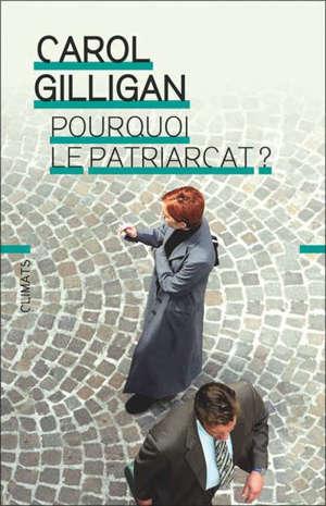 Pourquoi le patriarcat ?