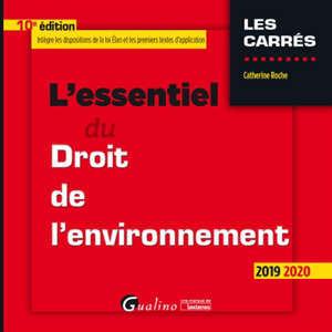 L'essentiel du droit de l'environnement : 2019-2020