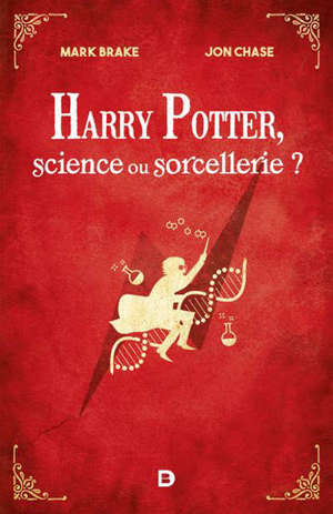 Harry Potter, science ou sorcellerie ?