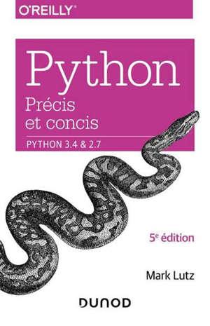 Python précis et concis : Python 3.4 & 2.7