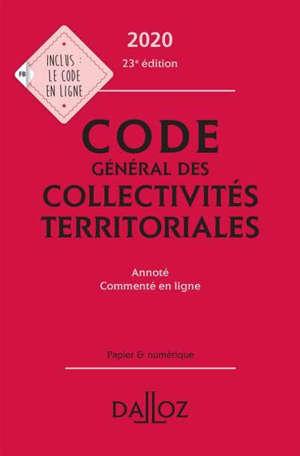 Code général des collectivités territoriales : annoté, commenté en ligne : 2020