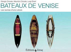 Bateaux de Venise : les racines d'une culture