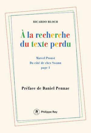 A la recherche du texte perdu : Marcel Proust, Du côté de chez Swann, page 1