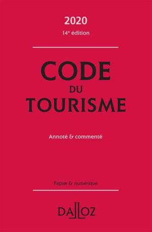 Code du tourisme 2020 : annoté & commenté