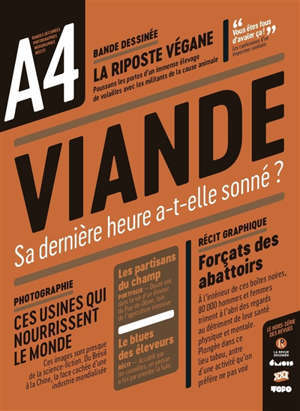 A4 : le hors-série des revues, Viande : sa dernière heure a-t-elle sonné ?