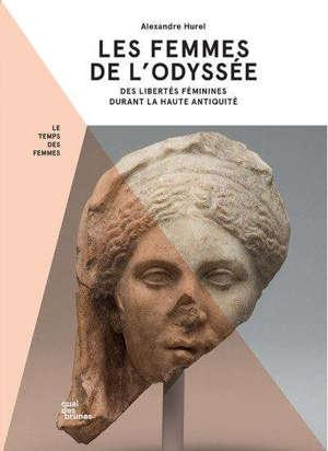 LES FEMMES DE L'ODYSSEE - FEMMES PUISSANTES ET FEMMES SOUMISES