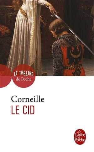 Le Cid : tragi-comédie (1637) et tragédie (1648)