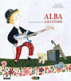 Alba : voyage musical en Angleterre