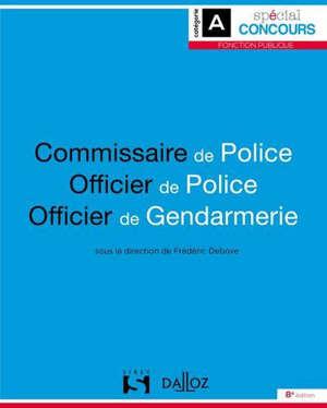 Commissaire de police, officier de police, officier de gendarmerie