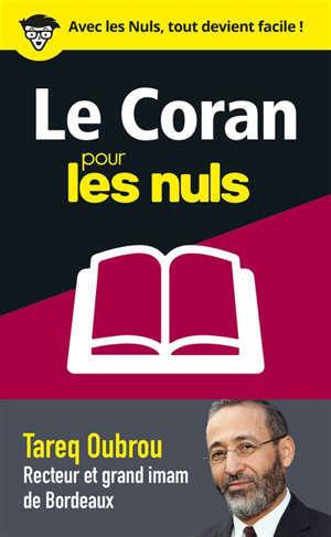 Le Coran pour les nuls en 50 notions clés : l'essentiel pour tout comprendre