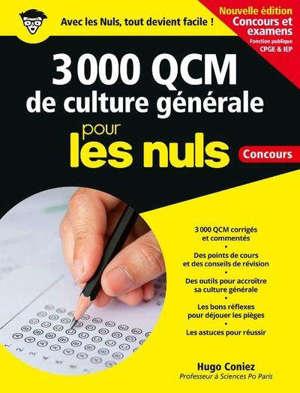 3.000 QCM de culture générale pour les nuls : concours et examens fonction publique, CPGE & IEP