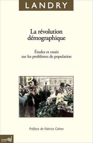 La révolution démographique : études et essais sur les problèmes de population