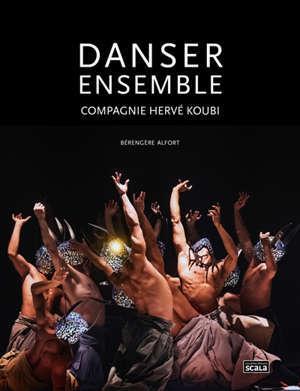 Danser ensemble : compagnie Hervé Koubi