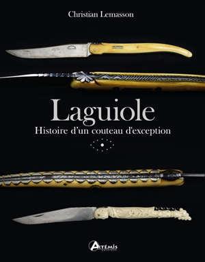 Laguiole : histoire d'un couteau d'exception