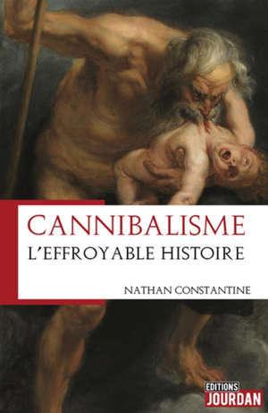 Cannibalisme : l'effroyable histoire