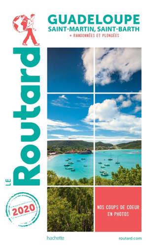 Guadeloupe : Saint-Martin, Saint-Barth + randonnées et plongées : 2020