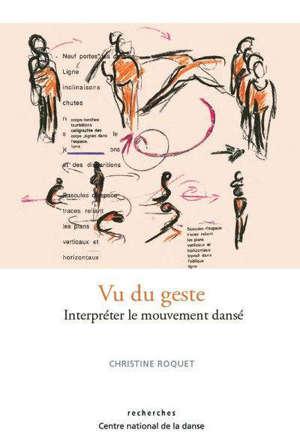 Vu du geste : interpréter le mouvement dansé