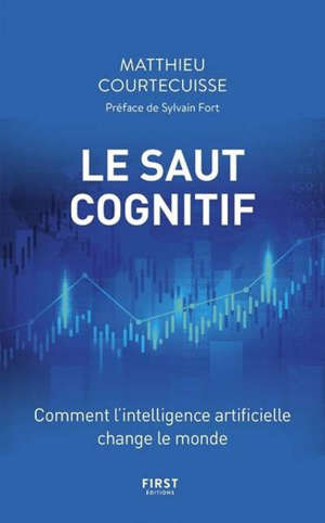 Le saut cognitif : comment l'intelligence artificielle change le monde