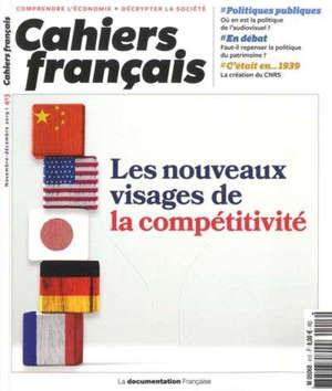 Cahiers français. n° 413, Les nouveaux visages de la compétitivité