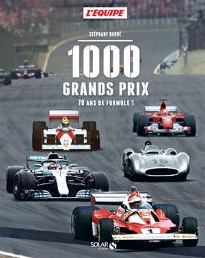 1.000 Grands prix : 70 ans de formule 1