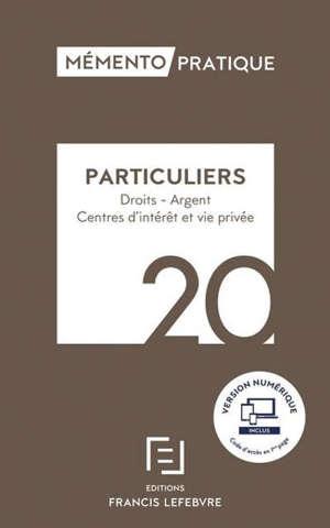 Particuliers, 2020 : droits, argent, centres d'intérêt et vie privée