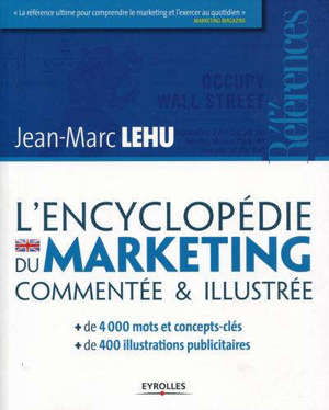 L'encyclopédie du marketing commentée & illustrée
