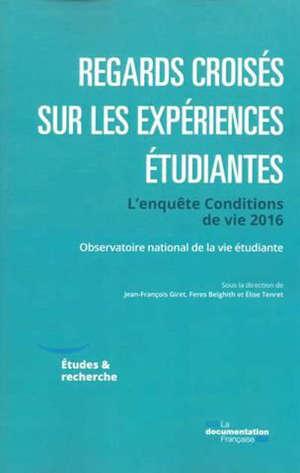 Regards croisés sur les expériences étudiantes : l'enquête conditions de vie 2016