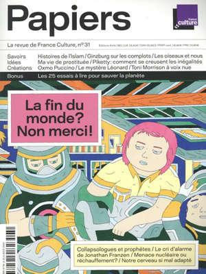 France Culture papiers. n° 31, Serons-nous un jour tous écolos ?