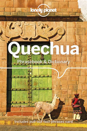 Quechua phrasebook & dictionary : the language of the Andes
