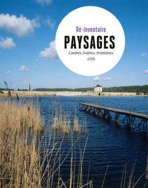 Paysages : limites, lisières, frontières