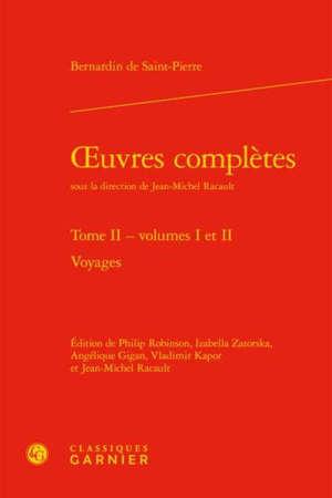 Oeuvres complètes. Volume 2, Voyages : volumes 1 et 2