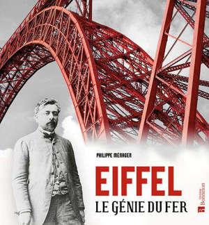 Eiffel : le génie du fer