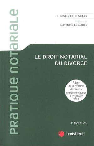 Le droit notarial du divorce