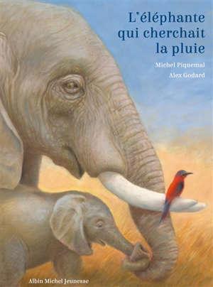 L'éléphante qui cherchait la pluie