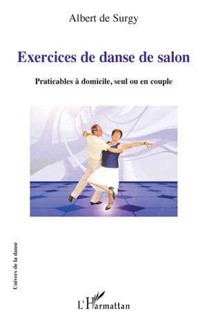 Exercices de danse de salon : praticables à domicile, seul ou en couple