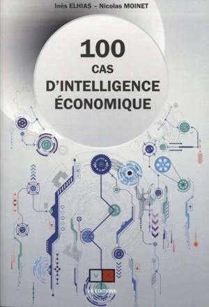 100 cas d'intelligence économique