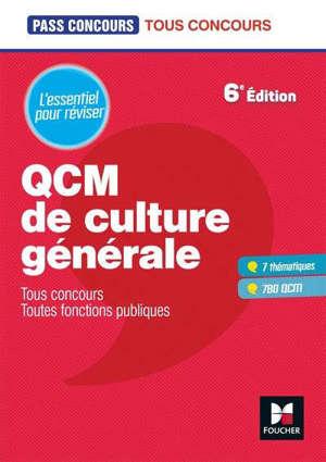 QCM de culture générale : tous concours, toutes fonctions publiques : l'essentiel pour réviser