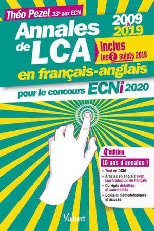 Annales de LCA en français-anglais pour le concours ECNi 2020 : 2009 à 2019