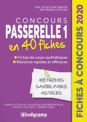 Concours Passerelle 1 en 40 fiches : méthodes, savoir-faire, astuces : 2020
