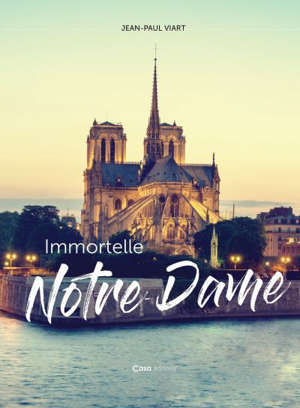 Immortelle Notre-Dame